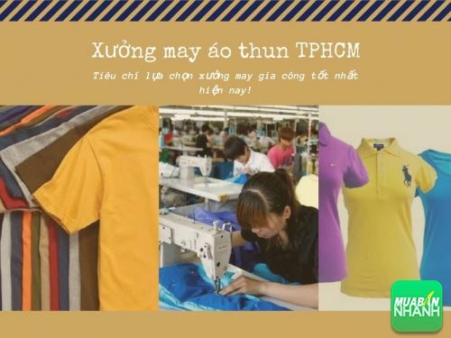 Tiêu chí chọn xưởng may áo thun TPHCM, 29, Phương Thảo, MayGiaCongDongPhuc.com, 18/09/2018 11:14:38
